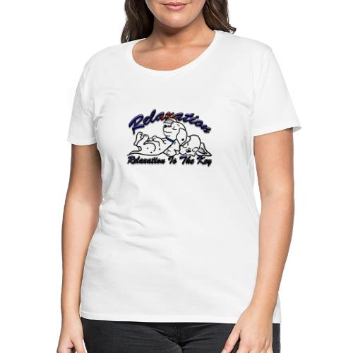 Relaxation Is The Key - Women's Premium T-Shirt