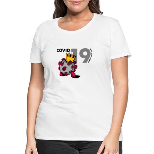 Coronavirus Quarantine T-Shirt - Maglietta Premium da donna