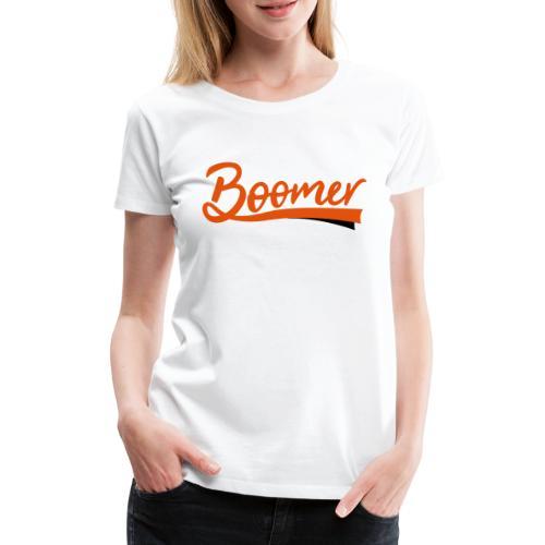 Boomer - 2 color text - diy - Naisten premium t-paita