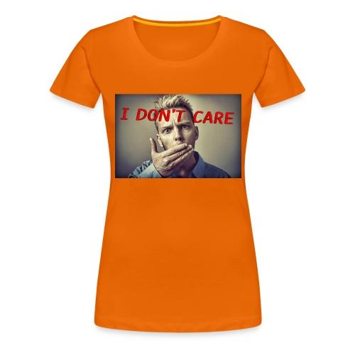 I don't care shirt - Women's Premium T-Shirt