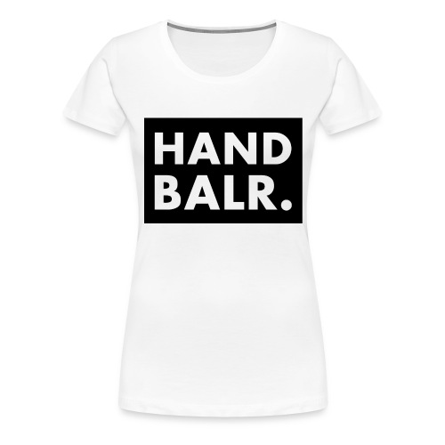 Handbalr Wit - Vrouwen Premium T-shirt