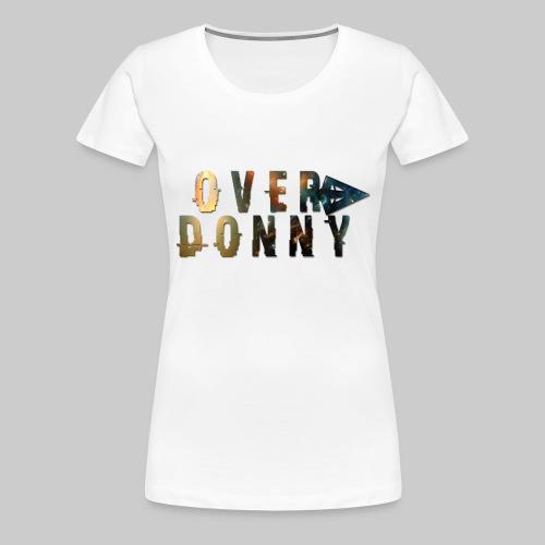 Over Donny [Arrow Version] - Maglietta Premium da donna