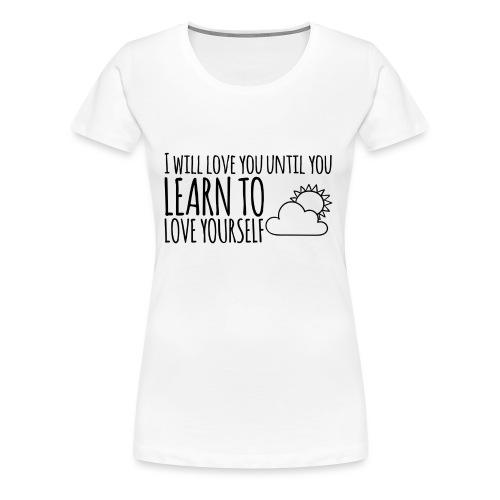 Love yourself - Camiseta premium mujer