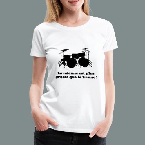 La mienne est plus grosse - T-shirt Premium Femme