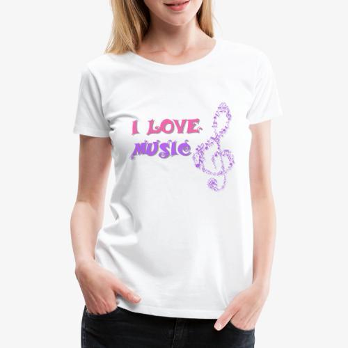 Love Music - Camiseta premium mujer