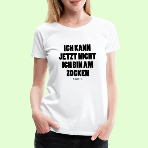 Kann jetzt nicht - Frauen Premium T-Shirt