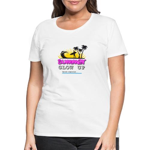 Summer Glow Up - Frauen Premium T-Shirt