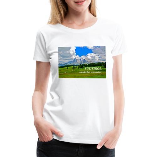 SÜDTIROL wunderbar wanderbar - Frauen Premium T-Shirt
