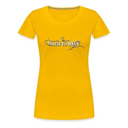 Born-to-RUN---Logo---White.png - Frauen Premium T-Shirt