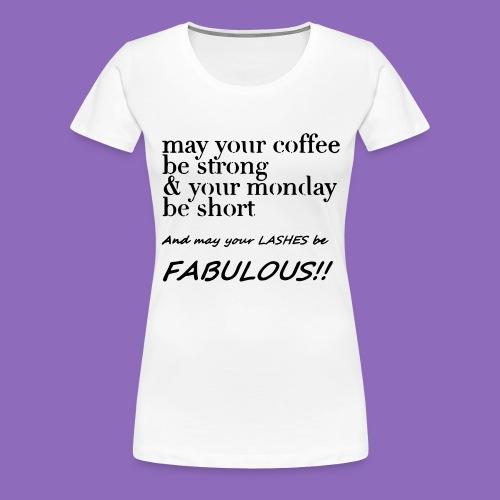 monday - Frauen Premium T-Shirt