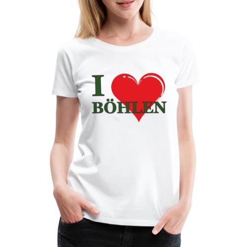 Ich liebe Böhlen. - Frauen Premium T-Shirt