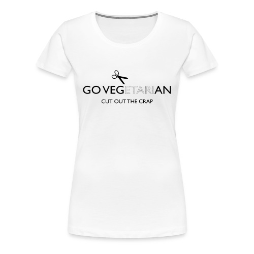 Go Vegan cut out the crap - Women's Premium T-Shirt