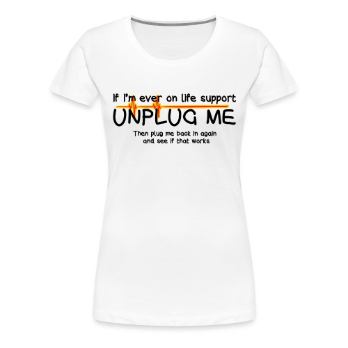 life support - helpdesk to the end - Women's Premium T-Shirt