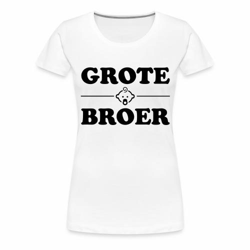 Grote Broer - Vrouwen Premium T-shirt
