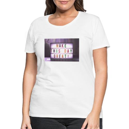 motivation citater bizzup - Dame premium T-shirt