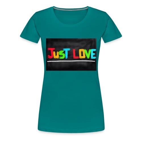 Just love tasse - T-shirt Premium Femme