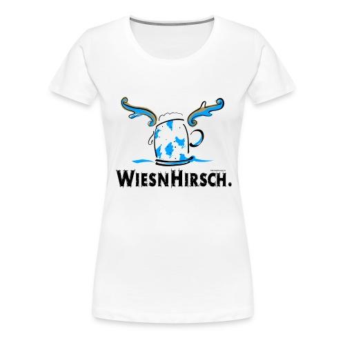Ein Wiesnhirsch – rechtzeitig zum Oktoberfest! - Frauen Premium T-Shirt