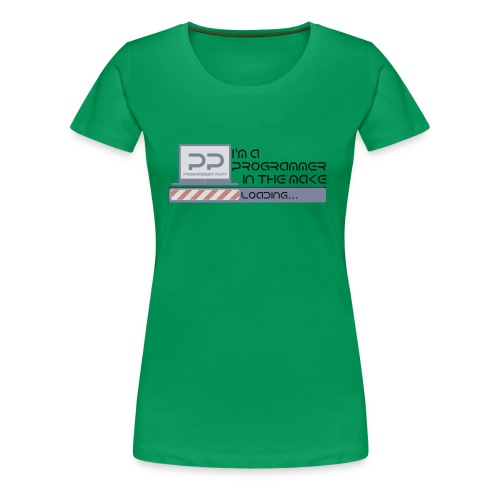 i m a programmer in the make - Vrouwen Premium T-shirt