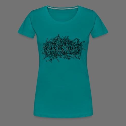 carpe diem (black) - Women's Premium T-Shirt