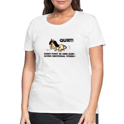 QUIET Sonny Pony in deep sleep - Frauen Premium T-Shirt