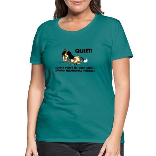 QUIET Sonny Pony in deep sleep - Frauen Premium T-Shirt