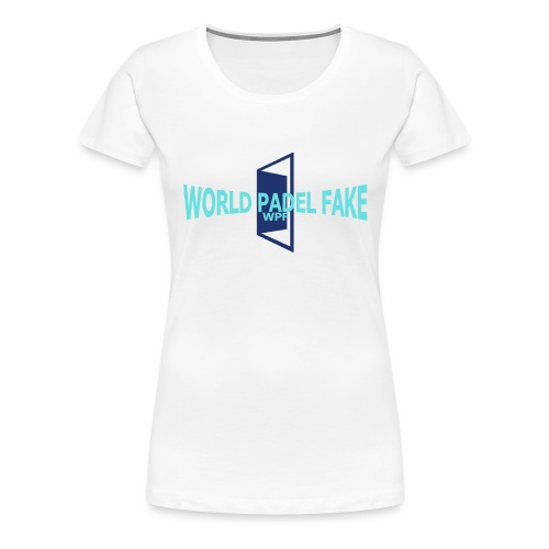World Padel Fake Original - Camiseta premium mujer