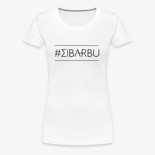 EcritureElBarbu - T-shirt Premium Femme