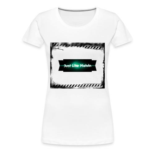 JustLikeMelvin - Vrouwen Premium T-shirt