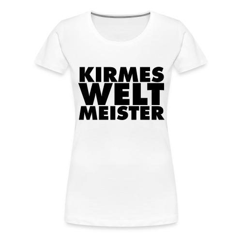 kirmes-welt-meister - Frauen Premium T-Shirt