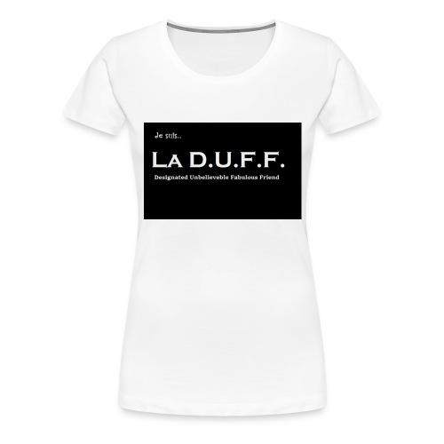 Je Suis La D.U.F.F. Shirt female - Vrouwen Premium T-shirt