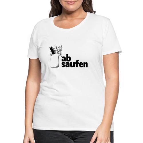 absaufen - Frauen Premium T-Shirt
