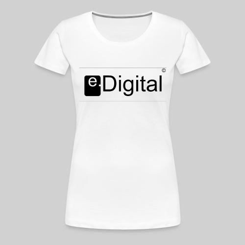 e.Digital - T-shirt Premium Femme
