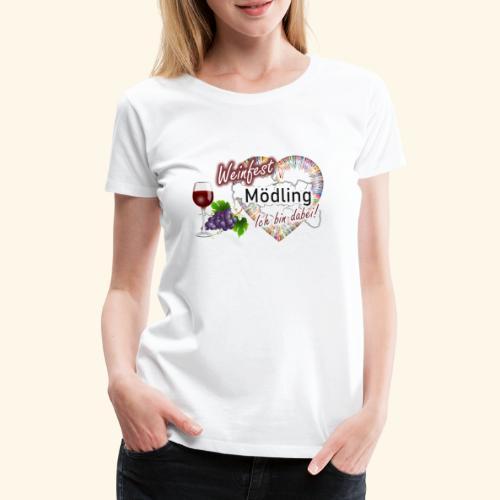 Weinfest in Mödling - Ich bin dabei! - Frauen Premium T-Shirt
