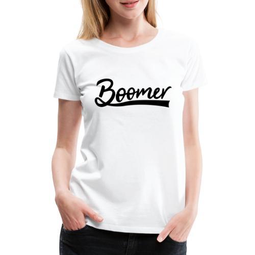Boomer with 1 editable text color - Naisten premium t-paita