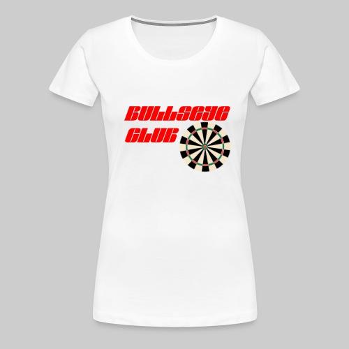 Bullseye club - Women's Premium T-Shirt