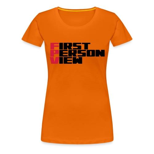 First Person View - Women's Premium T-Shirt