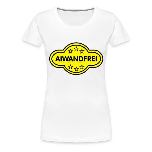 AIWANDFREI - Frauen Premium T-Shirt