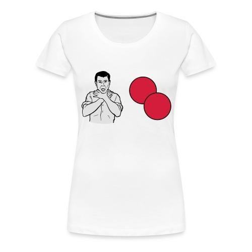choke on my balls - Women's Premium T-Shirt