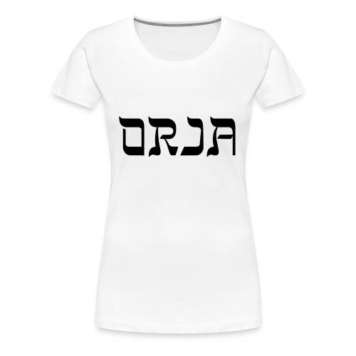 Orjapaita - Naisten premium t-paita