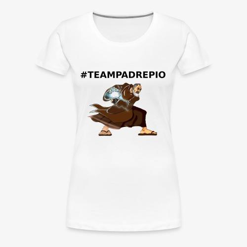 PADRE PIO HADOKEN - Maglietta Premium da donna