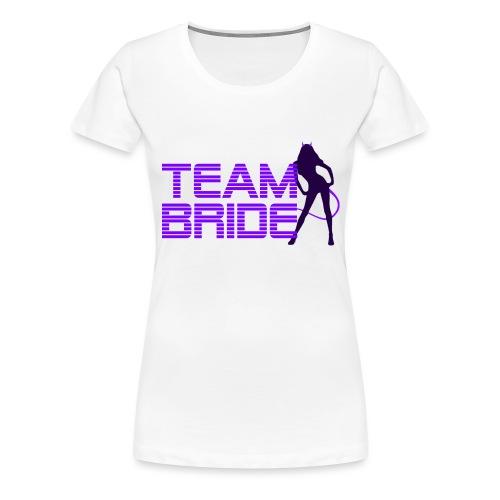 JGA Braut Team - Frauen Premium T-Shirt
