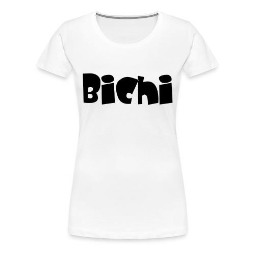 bichi camiseta - Camiseta premium mujer