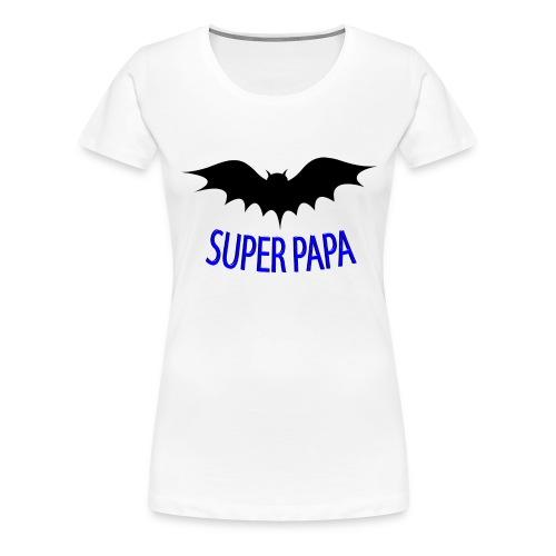 Super papa - Vrouwen Premium T-shirt