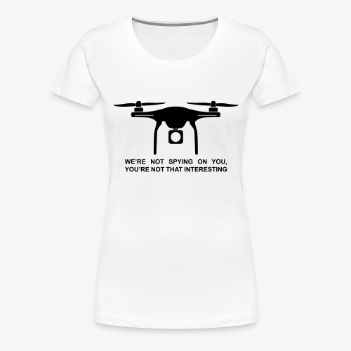 Drone #1 - Premium T-skjorte for kvinner