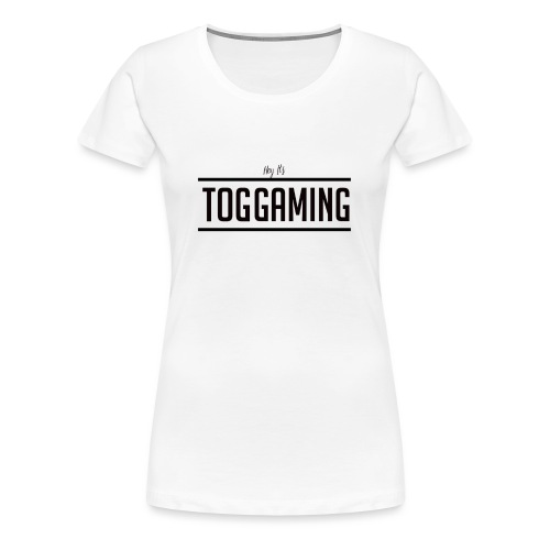 Hey It's TOG - Women's Premium T-Shirt
