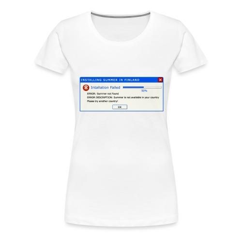 Summer Error Message - Naisten premium t-paita