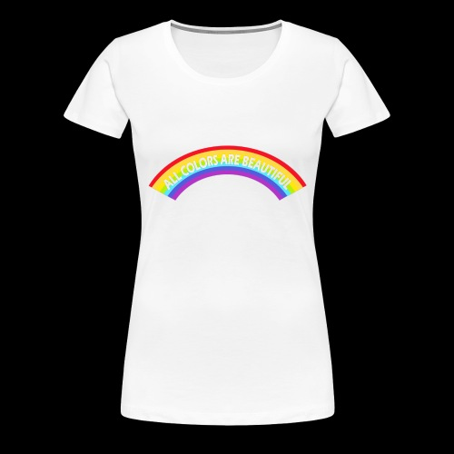 All colors are beatiful - Frauen Premium T-Shirt