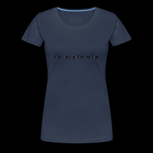 toimisto friends - Naisten premium t-paita