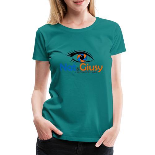 Nat e Giusy - Maglietta Premium da donna