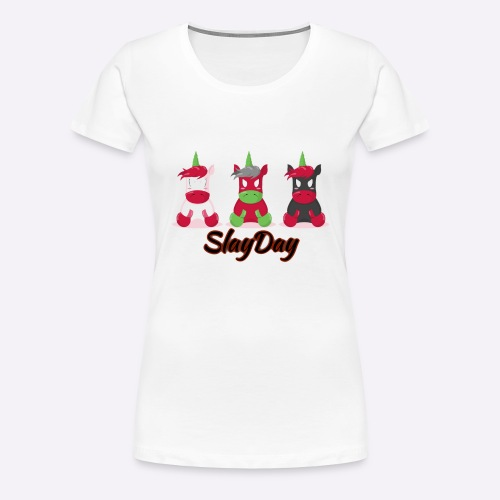 SlayDay - Women's Premium T-Shirt
